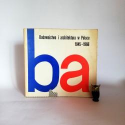 """Zachwatowicz J. (red.) """" Budownictwo i architektura w Polsce 1945 - 1966"""" Warszawa 1968"""