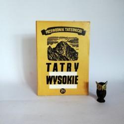 """Paryski H. W. """" Tatry Wysokie. Przewodnik taternicki""""cz. 21, Warszawa 1977"""