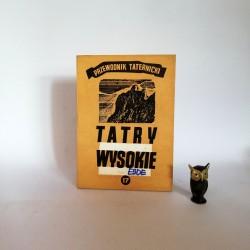 """Paryski H. W. """" """"Tatry Wysokie. Przewodnik Taternicki"""" cz. 24 , Warszawa 1984"""