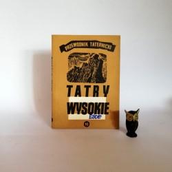"""Paryski H. W. """" Tatry Wysokie. Przewodnik Taternicki"""" cz. 16 , Warszawa 1973"""