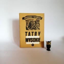 """Paryski H. W. """" Tatry Wysokie. Przewodnik Taternicki"""" cz. 11 , Warszawa 1964"""