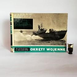 """Supiński W. """" Okręty wojenne"""" Warszawa 1967"""