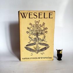 """Wyspiański S. """" Wesele"""" Warszawa 1953"""