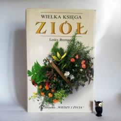 """Bremness L."""" Wielka księga ziół"""" Warszawa 1991"""