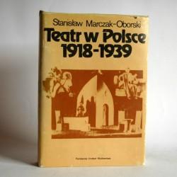 """Marczak-Oborski S."""" Teatr w Polsce 1918-1939"""" Warszawa 1984"""