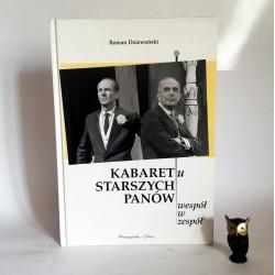 """Dziewoński R. """" Kabaret Starszych Panów"""" Warszawa 2002"""