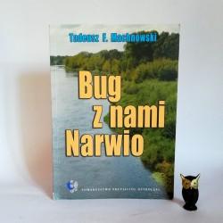 """Machnowski T. """" Bug z nami Narwio"""" Ostrołęka 2003"""