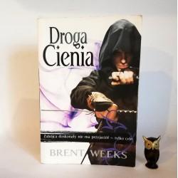 """Weeks B. """"Droga Cienia"""", Warszawa 2009"""