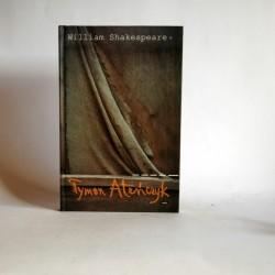 """Shakespeare W. """"Tymon Ateńczyk"""" Kraków 1997"""