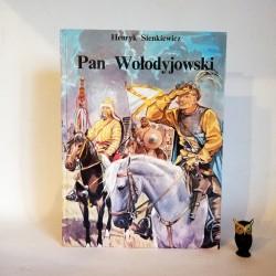 """Sienkiewicz H. """"Pan Wołodyjowski"""" , Warszawa 1992"""
