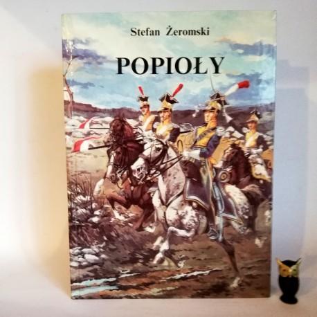 """Żeromski H. """"Popioły"""", Warszawa 1993"""