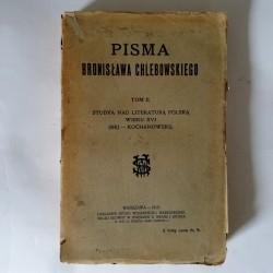 """""""Pisma Bronisława Chlebowskiego"""" Tom II Warszawa 1912"""