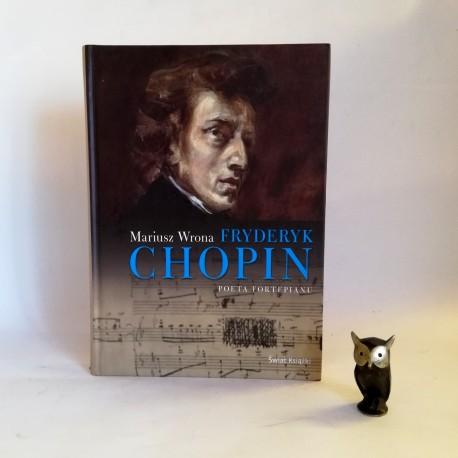 "Wrona M. "" Chopin Fryderyk"" Warszawa 2010"