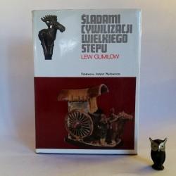 """Gumilow L. """" Śladami cywilizacji wielkiego stepu"""" Warszawa 1973"""