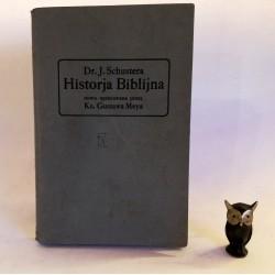 """Dr. J. Schuster """" Historja Biblijna"""" Fryburg w Badeni 1920"""