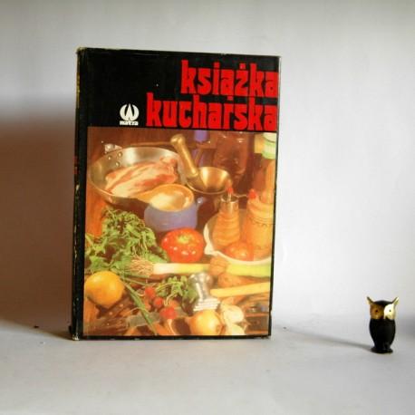 """Zawistowska Z. """" Książka kucharska"""" Warszawa 1990"""