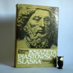 """Boras Z. """"Książęta Piastowscy Śląska """" Katowice 1978"""