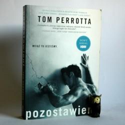 """Perrotta T. """"Pozostawieni"""" Kraków 2014"""