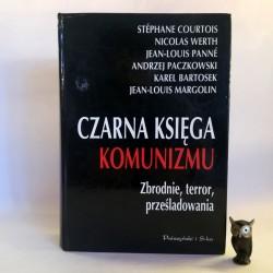 """Paczkowski A. """" Czarna księga komunizmu"""" Warszawa 1999"""