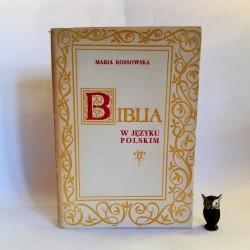 """Kossowska M. """" Biblia w języku polskim"""" Tom I - Poznań 1968"""