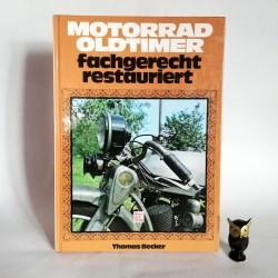 "Becker T. "" Motorrad oldtimer fachgerecht restauriert"" Profesjonalna renowacja Starych Motocykli Stuttgart 1998"