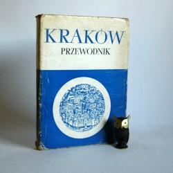 """Garlicki J. Kossowski J. Ludwikowski L. """"KRAKÓW -Przewodnik"""" 1967"""