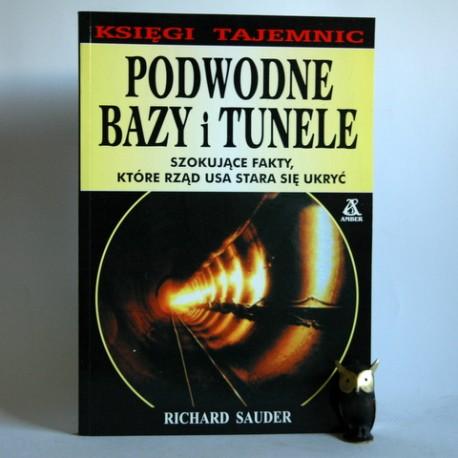 "Sauder. R "" Podwodne bazy i tunele"" 2002"