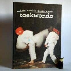 """Kyong Myong Lee ,Nowicki D. """" TAEKWONDO"""" Warszawa 1988"""