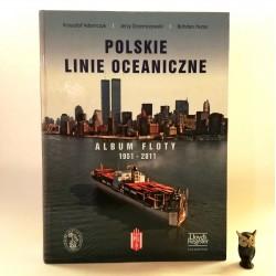 """Adamczyk K. """"Polskie Linie Oceaniczne - Album Floty 1951-2011"""" Gdynia 2011"""