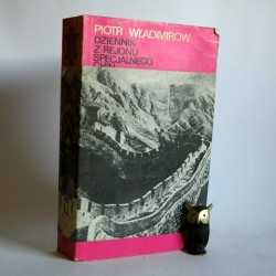 """Władimirow P. """"Dziennik z rejonu specjalnego Chin z lat 1942-1945"""" Warszawa 1977"""
