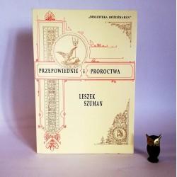 """Szuman L. """" Przepowiednie i proroctwa"""" Poznań 1991"""