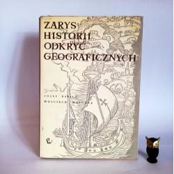 """Babicz J. Walczak W. """" Zarys historii odkryć geograficznych"""", Warszawa 1970"""