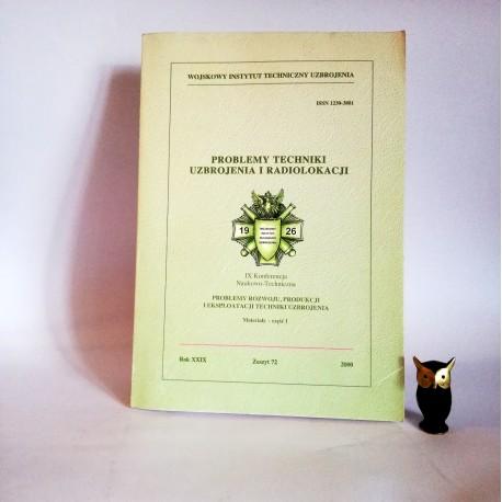 """praca zbiorowa """" Problemy Techniki Uzbrojenia i Radiolokacji"""", zeszyt 72, Rynia 2000"""