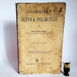 """Kryński A. """" Gramatyka języka polskiego"""" Warszawa 1907"""