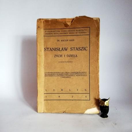 """Hahn W. """" Stanisław Staszic """" Lublin 1926"""