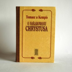 "Kempis T "" O naśladowaniu Chrystusa"" Warszawa 1980"