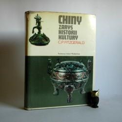 "Fitzgerald C.P. ""CHINY- Zarys historii kultury"" Warszawa 1974"