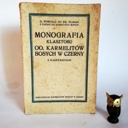 Monografia Klasztoru OO. Karmelitów Bosych w Czerny 1914