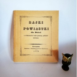 Bajki i Powiastki dla dzieci - Leszno 1850 - reprint