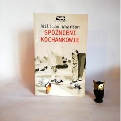 """Wharton W. """" Spóźnieni kochankowie"""" Poznań 2011"""