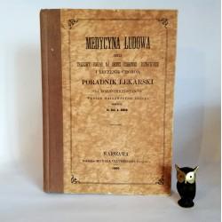 """Simon A. """" Medycyna Ludowa"""" Warszawa 1860 reprint"""