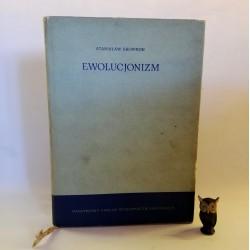 """Skowron S. """" Ewolucjonizm"""" Warszawa 1966"""
