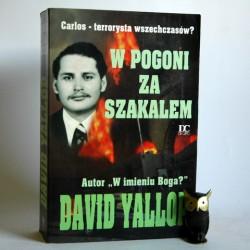 """Yallop D. """" W pogoni za szakalem"""" Warszawa 1994"""