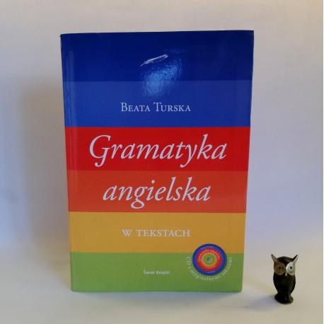 "Turska B. "" Gramatyka angielska"" Warszawa 2010"