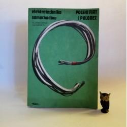 """Demidowicz R. """" Elektrotechnika samochodów Polski Fiat i Polonez"""" Warszawa 1989"""