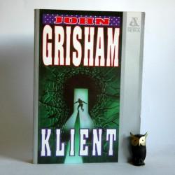 """Grisham J.""""Klient"""" Warszawa 1994"""
