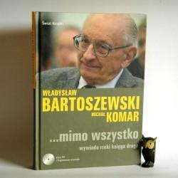 """Komar M. """" Władysław Bartoszewski ... mimo wszystko"""" + CD Warszawa 2008"""