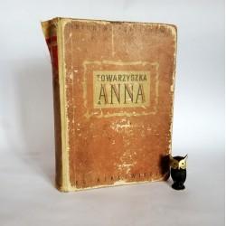 """Koptiajewa A. """" Towarzyszka Anna"""" Warszawa 1950"""