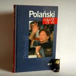 """Stachówna G. """" Polański od A do Z"""" Kraków 2002"""