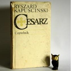 """Kapuściński R. """" Cesarz"""" Warszawa 1980"""